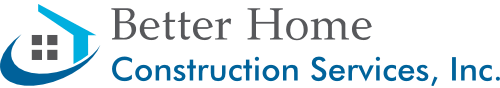 Better Home Construction Services, Inc.